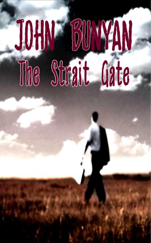 The Strait Gate - Great Difficulty of Going to Heaven