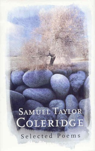 Samuel Taylor Coleridge - Selected Poems (The Poetry Library)