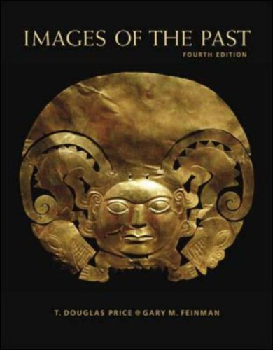 Images of the Past [with Powerweb] by T. Douglas Price