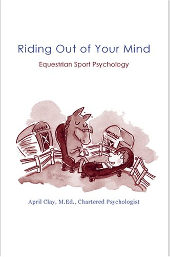 Riding Out Of Your Mind: Equestrian Sport Psychology