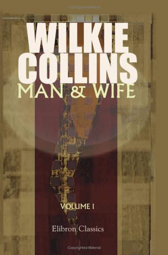 Man and Wife: Volume 1