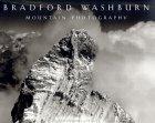 Bradford Washburn: Mountain Photography