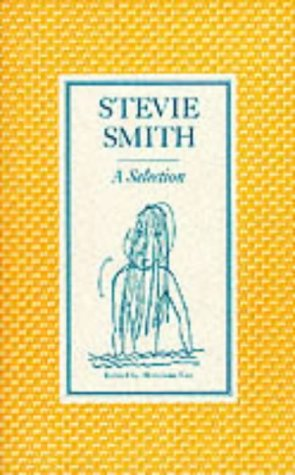 Stevie Smith: A Selection: edited by Hermione Lee