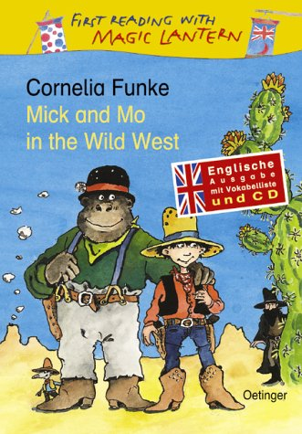Mick and Mo in the Wild West