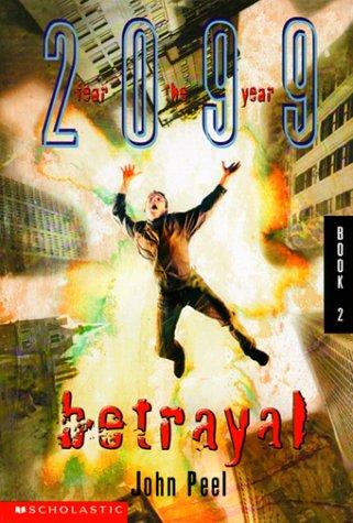 Betrayal (2099, #2)