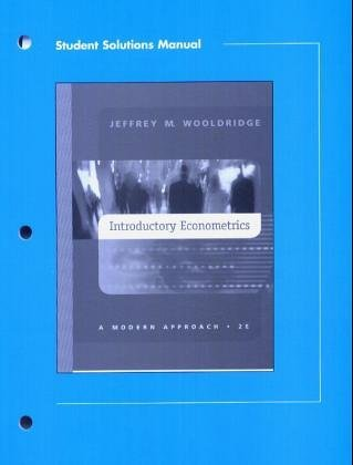 Student Solutions Manual To Introductory Econometrics