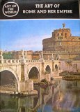 The Art Of Rome And Her Empire (Revised Edition) (Art Of The World)