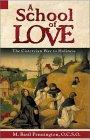 A School of Love by M. Basil Pennington