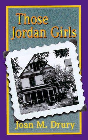 Those Jordan Girls By Joan M Drury