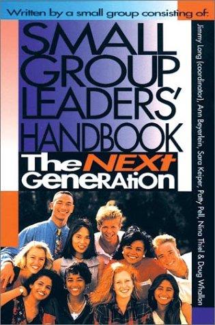 Small Group Leaders' Handbook by Ann Beyerlein