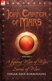 John Carter of Mars, Vol 4 (Barsoom, #7-8)