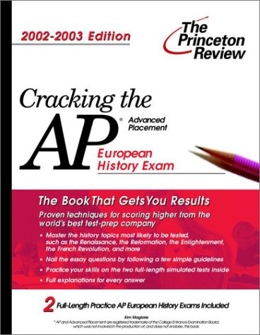 Cracking the AP European History, 2002-2003 Edition