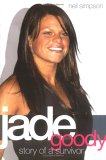 Jade Goody - Story of a Survivor