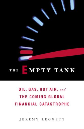 The Empty Tank by Jeremy Leggett