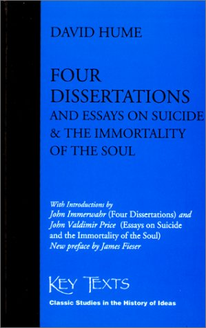 Four Dissertations and Essays on Suicide and the Immortality of the Soul