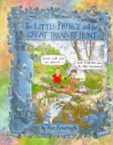 The Little Prince And The Great Treasure Hunt (Picture Books)