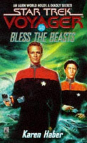Bless the Beasts (Star Trek Voyager, #10)