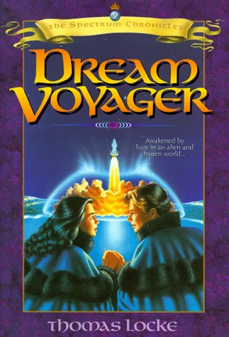 Dream Voyager (Spectrum Chronicles, #2)