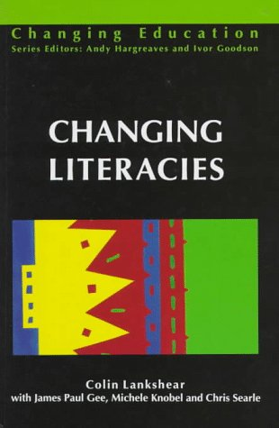 Changing Literacies
