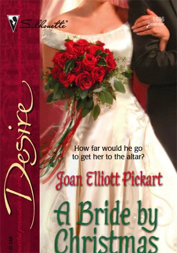 Ebook A Bride by Christmas by Joan Elliott Pickart PDF!