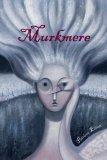 Murkmere (Murkmere Hall, #1)