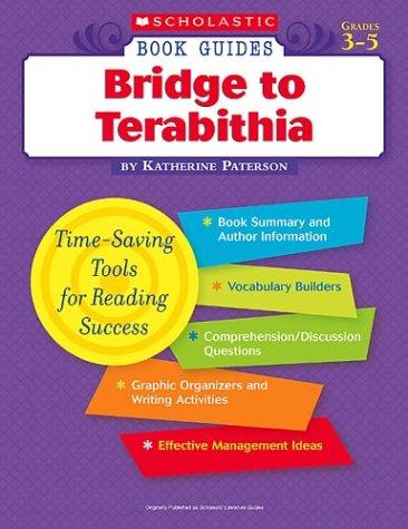 Bridge to Terabithia (Scholastic Book Guides, Grades 3-5)