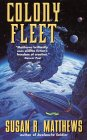 Colony Fleet by Susan R. Matthews