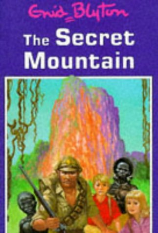 The Secret Mountain by Enid Blyton