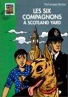 Les Six Compagnons à Scotland Yard