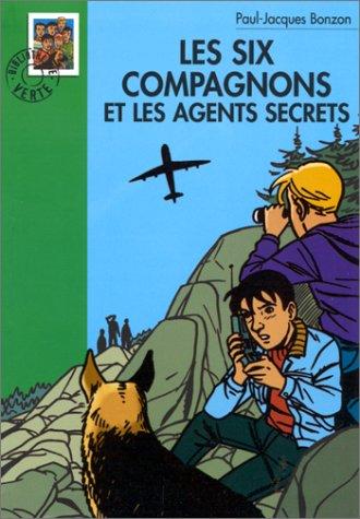 Les Six Compagnons Et Les Agents Secrets