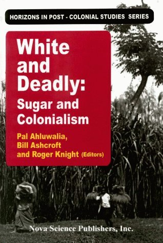 White And Deadly: Sugar And Colonialism