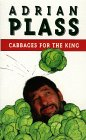 Cabbages For King