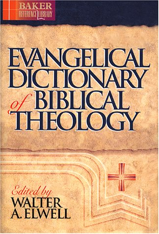 Evangelical Dictionary of Biblical Theology