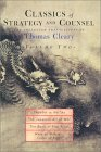 Classics of Strategy and Counsel, Volume 2: The Collected Translations of Thomas Cleary