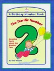 The Terrific Number 2: A Birthday Number Book
