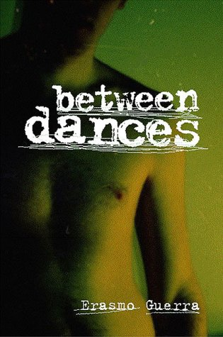 Between Dances by Erasmo Guerra