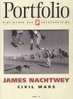 James Nachtwey: Civil Wars