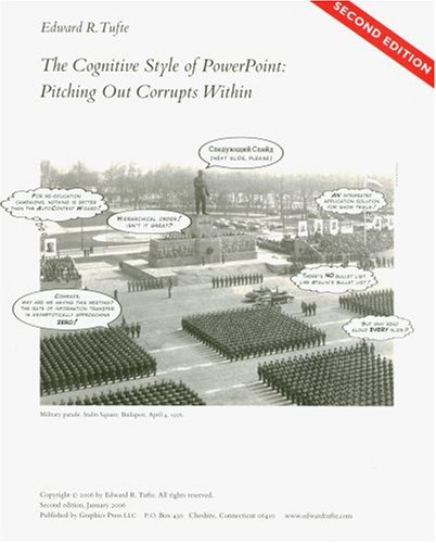 The Cognitive Style of Power Point by Edward R. Tufte