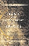 Africa And The Discovery Of America: Volume 3