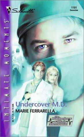 Undercover M.D. (The Bachelors of Blair Memorial #4)