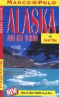 Marco Polo Alaska and the Yukon (Marco Polo Travel Guides)