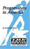 Progressives in America (Anvil Series) (Anvil Series (Huntington, N.Y.).)