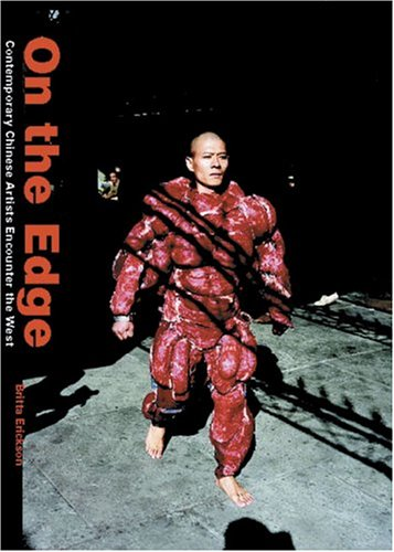 On the Edge: Contemporary Chinese Artists Encounter the West