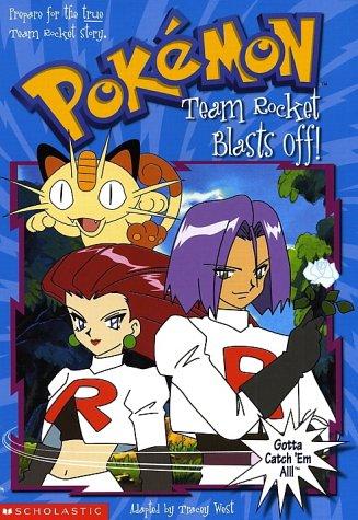 Team Rocket Blasts Off!(Pokemon Chapter Book 5)