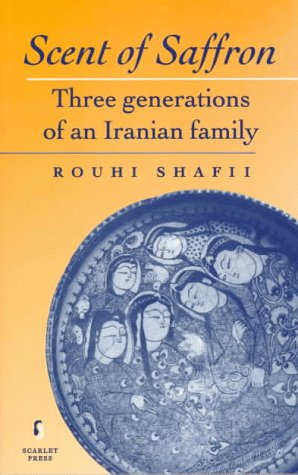 Scent of Saffron: Three Generations of an Iranian Family