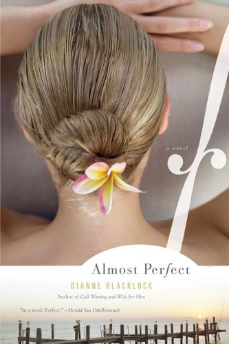 Almost Perfect by Dianne Blacklock