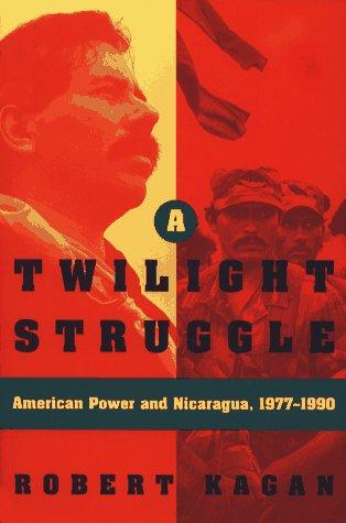 A Twilight Struggle by Robert Kagan