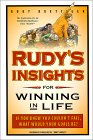 Rudy's Insights for Winning in Life