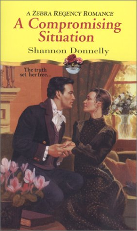 A Compromising Situation by Shannon Donnelly