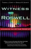 Witness to Roswell: Unmasking the 60-Year Cover-Up